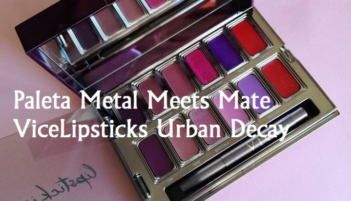 Paleta Metal Meets Mate ViceLipsticks Urban Decay (Metal vs. Mate)