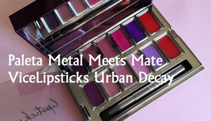 Paleta Metal Meets Mate ViceLipsticks Urban Decay (Metal vs.Mate)